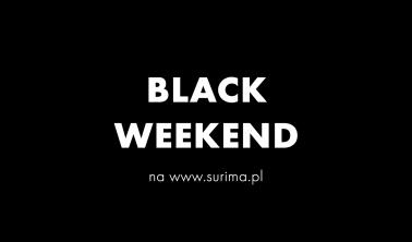 BLACK WEEKEND W SURIMA I NA SURIMA.PL